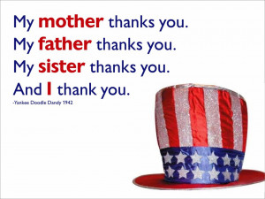 My mother thanks you. My father thanks you. My sister thanks you. And ...