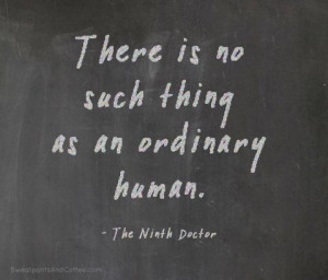 An Ordinary Human | Doctor Who #quotes