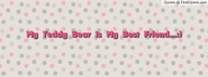my_teddy_bear_is_my-48749.jpg?i