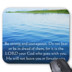 uplifting scripture quote be strong and courageous do not fear or be ...