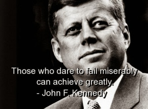 john-f-kennedy-quotes-sayings-fail-achieve-greatly-famous.jpg