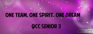 ONE TEAM, ONE SPIRIT, ONE DREAM QCC SENIOR 3