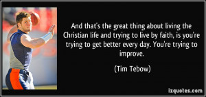 quote-and-that-s-the-great-thing-about-living-the-christian-life-and ...