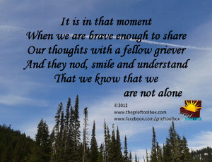 When we share with others that we see that we are not alone