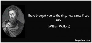 More William Wallace Quotes