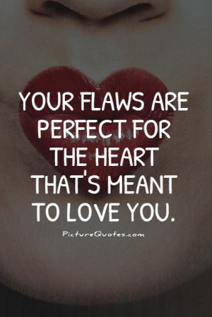 Heart Quotes Perfect Quotes Meant To Be Together Quotes