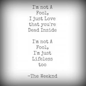 The Weeknd Quotes
