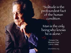 Octavio Paz He is one of the reasons you have to learn how to read in ...
