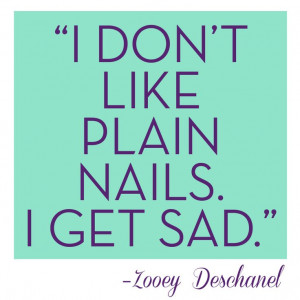 ... Quotes, Polish Nails, Jamberry Nails, Zooeydeschanel, Nails Polish