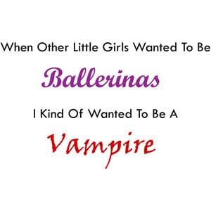 Ballerina Vs Vampire Quotes