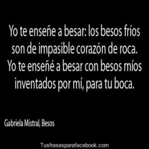Frases De Besos De Gabriela Mistral