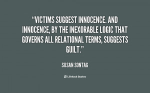 quote-Susan-Sontag-victims-suggest-innocence-and-innocence-by-the ...