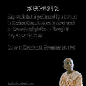 ... quotes of Srila Prabhupada, which he spock in the month of November