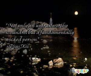 untrustworthy quotes follow in order of popularity. Be sure to ...