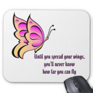 Butterfly Quotes Mouse Pads