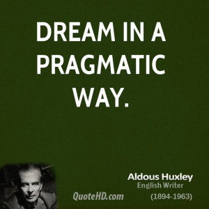 Aldous Huxley Dreams Quotes