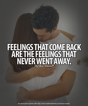 Missing You Quotes - Feelings that come back
