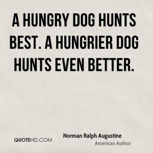 Norman Ralph Augustine Pet Quotes