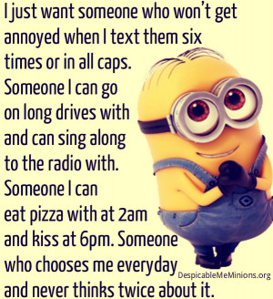 Minion-Quotes-I-just-want-someone-who.jpg