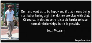 More A. J. McLean Quotes