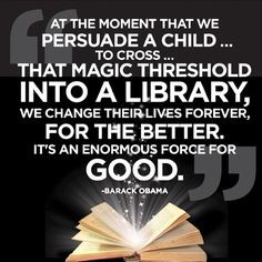 ... Book, Library Quotes, Children, Crosses, Barack Obama Quotes