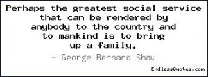Perhaps the greatest social service that can be rendered by anybody to ...