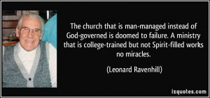 The church that is man-managed instead of God-governed is doomed to ...