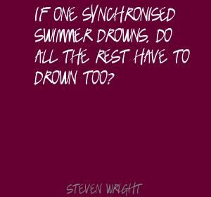 if-one-synchronised-swimmer-quote-by-steven-wright.jpg (300×280)