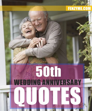 50 Best 50th Wedding Anniversary Quotes