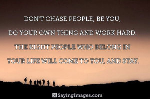 Yep, I am done chasing. If you want me show me!
