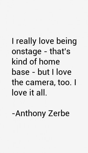 Anthony Zerbe Quotes amp Sayings
