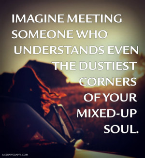 imagine meeting someone meeting someone new it was based around
