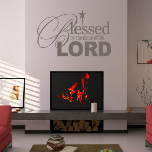 ... -Be-The-Name-Of-The-Lord-Quote-Wall-Stickers-Wall-Art-Decal-Transfers