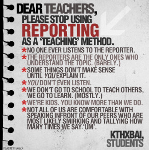 Dear Teacher, Please Stop Using Reporting | SayingImages.com
