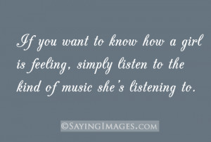 Is Feeling, Listen To The Kind Of Music She's Listening To: Quote ...