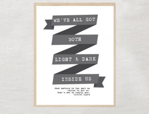 Light and Dark quote by Sirius Black Art Print from Harry Potter