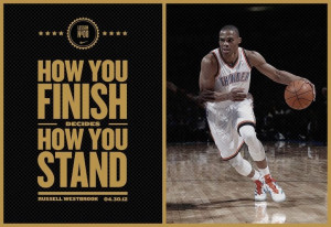 Russell Westbrook quote. Thunder Up!