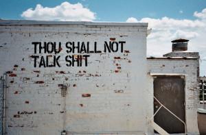 Talk Shit Get Hit Quotes