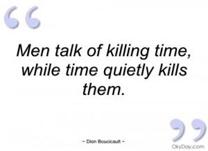 men talk of killing time dion boucicault