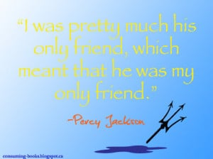 Litspiration Challenge #1 - Percy Jackson Quote