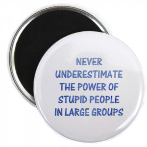 The Power Of Stupid People The Funny Quotes T Shirts and Gifts Store