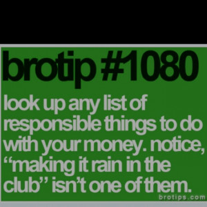 Brotips are actually my favorite thing ever.