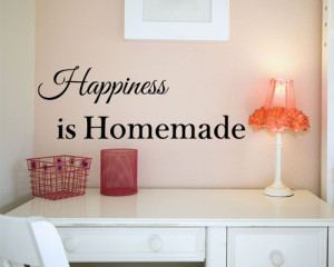 SALE!! Happiness is Homemade Quote Wall Decal SALE through the 13th!