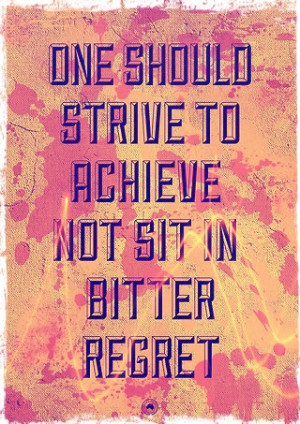 for forums: [url=http://www.quotes99.com/one-should-strive-to-achieve ...