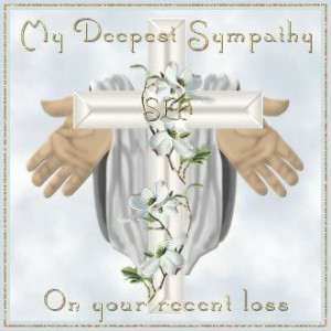 Sympathy - my deepest sympathy on your recent loss Pictures, Images ...