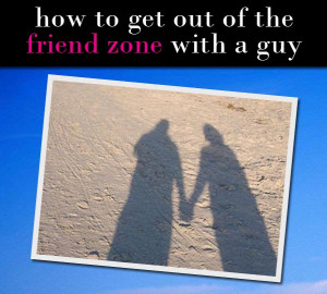 How To Get Out Of The Friend Zone With A Guy (And Have Him Chasing You ...