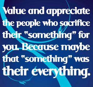 wekosh-sacrifice-quote-value-and-appreciate-the-people-who-sacrifice ...