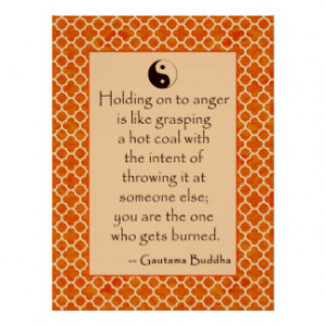 Buddha Quote Let Go of Anger.... Posters