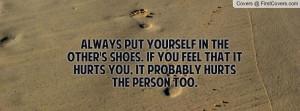 Always Put Yourself...