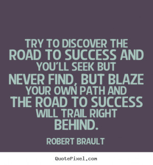 brault more success quotes inspirational quotes love quotes life ...
